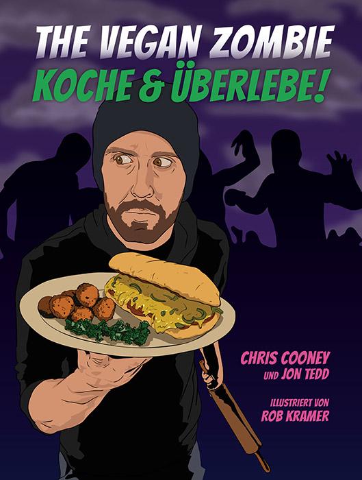 The Vegan Zombie – Koche & überlebe!