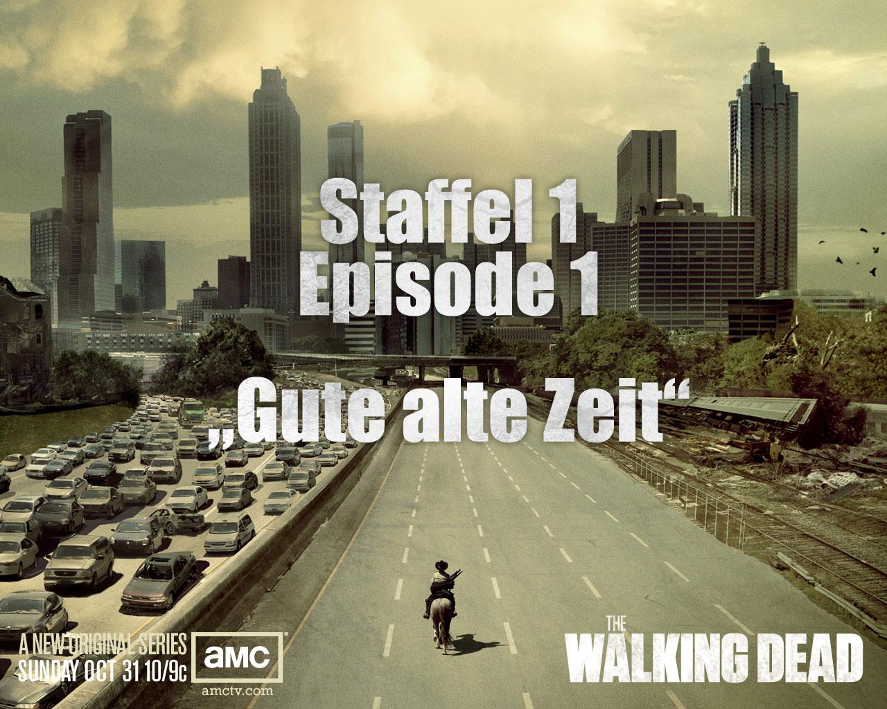The Walking Dead S01E01 – Gute alte Zeit
