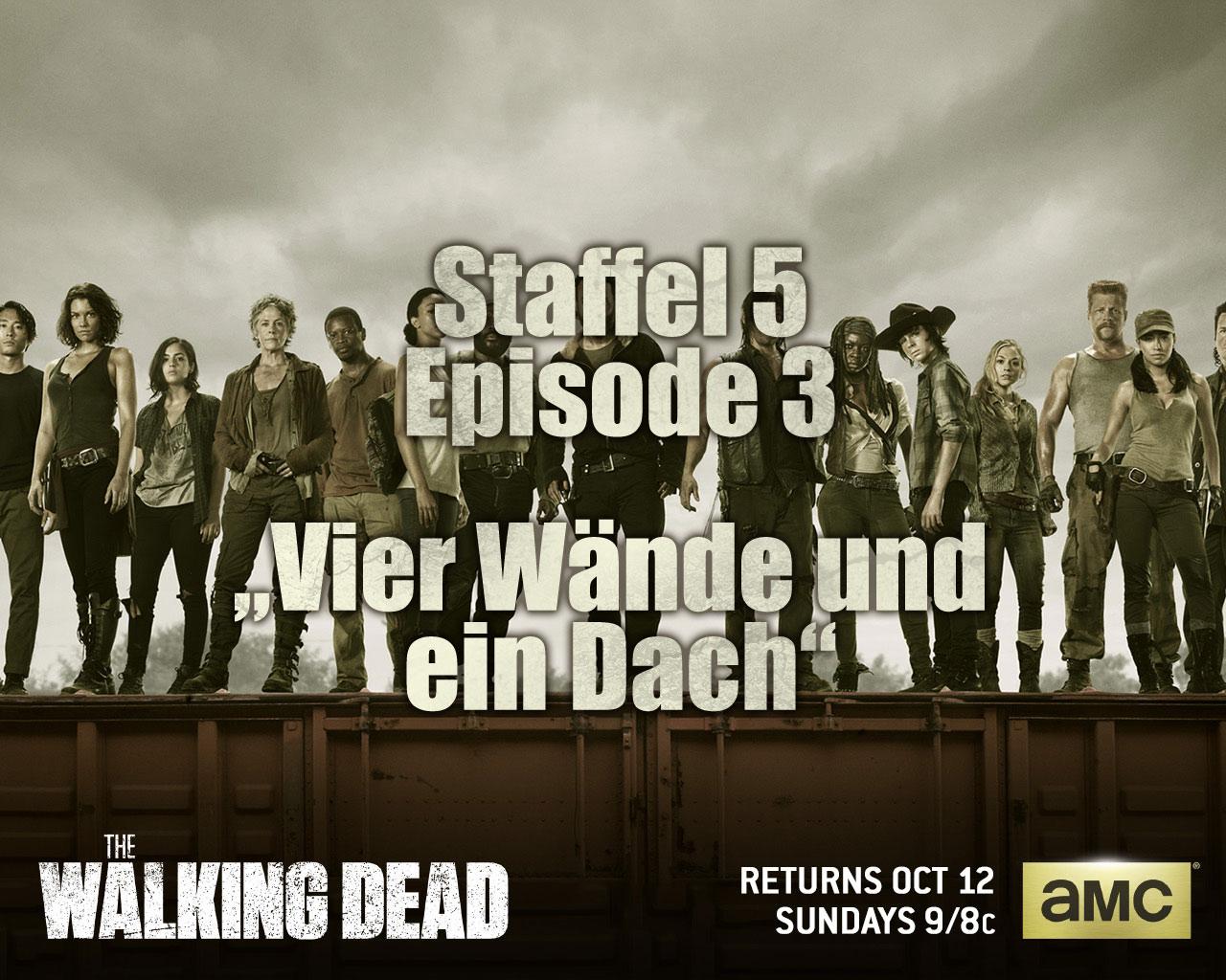 The Walking Dead S05E03 – Vier Wände und ein Dach
