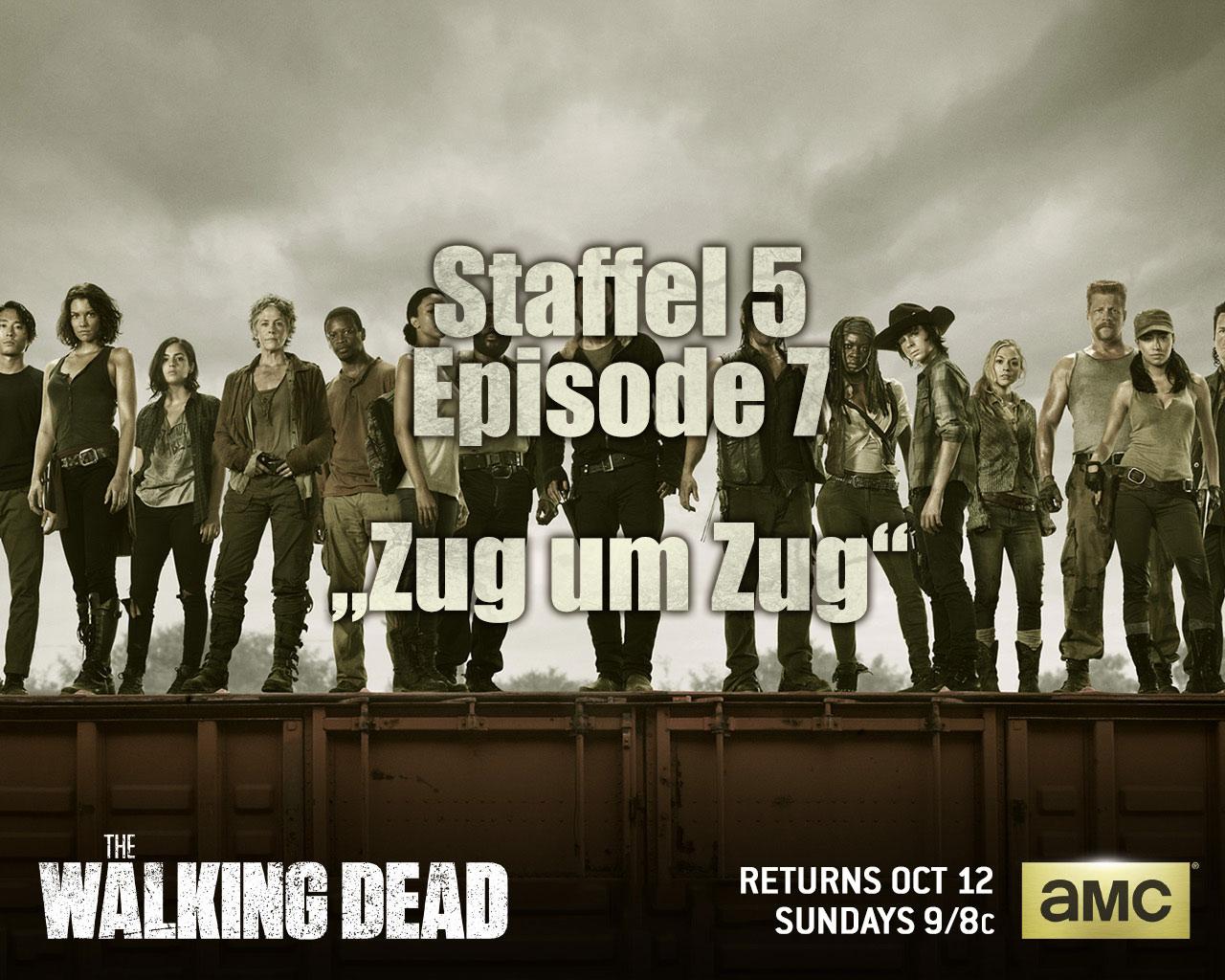 The Walking Dead S05E07 – Zug um Zug
