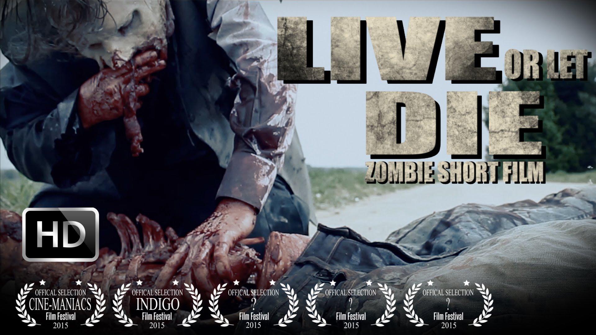 Live or let die – Kurzfilm
