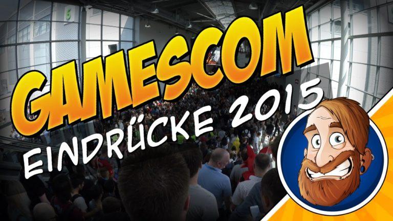 Gamescom 2015 – Videoeindrücke von der Messe