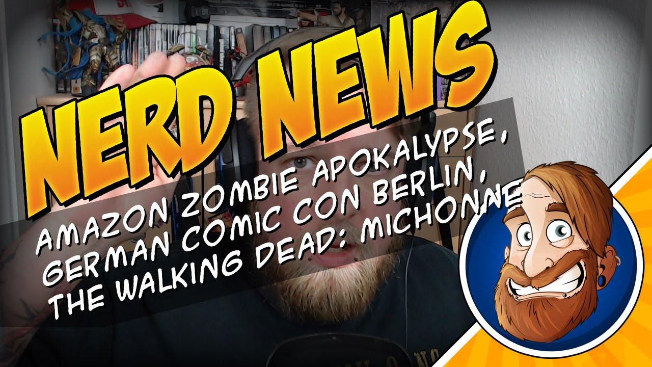 Amazon Zombie Apokalypse, German Comic Con Berlin, The Walking Dead: Michonne – Nerd News 004