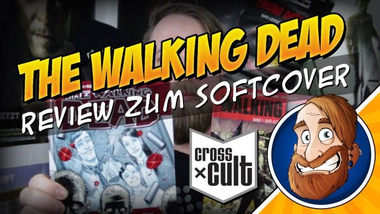 Wir stellen vor: The Walking Dead Softcover Band 01 – Gute alte Zeit