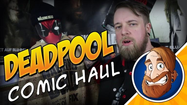 Deadpool Day – Comic Haul mit Superhelden und Zombies