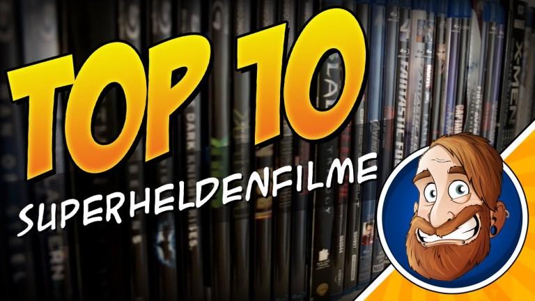 Meine Top 10 Superheldenfilme