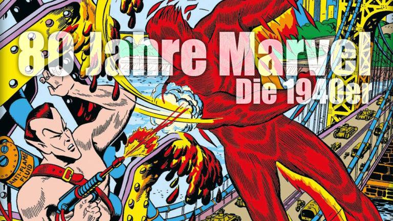 Comicvorstellung: 80 Jahre Marvel – Die 1940er von Panini Comics