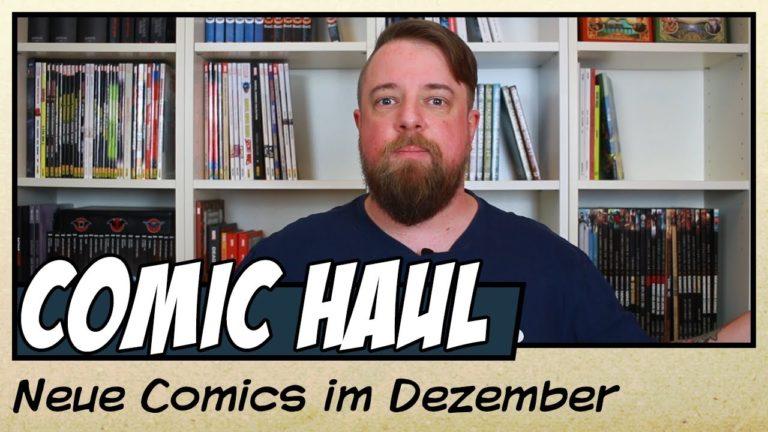 Meine Comic-Neuzugänge im Dezember (Video)