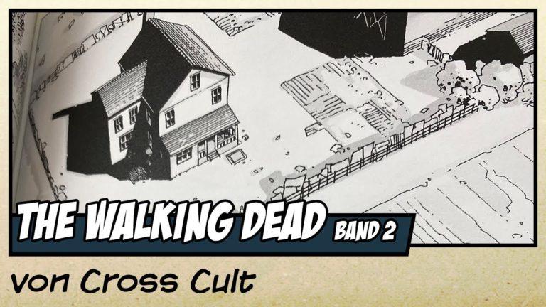 Comicvorstellung: The Walking Dead Band 2 – Ein langer Weg von Cross Cult (Video)