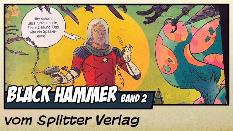 Comicvorstellung: Black Hammer Band 2 – Das Ereignis vom Splitter Verlag (Video)