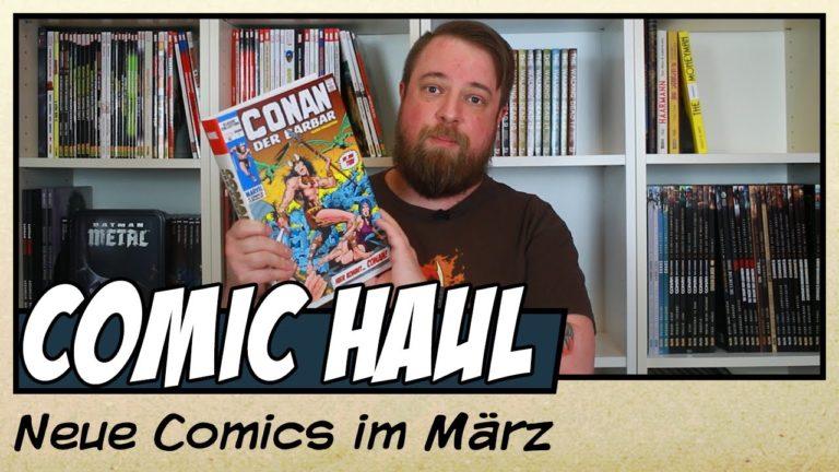 Meine Comic Neuzugänge im März 2020 (Video)