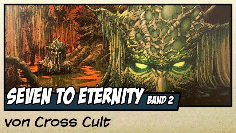 Comicvorstellung: Seven to Eternity Band 2 – Ballade des Verrats von Cross Cult (Video)