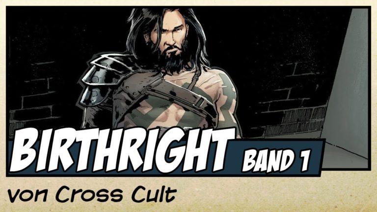 Comicvorstellung: Birthright Band 1 – Heimkehr von Cross Cult (Video)