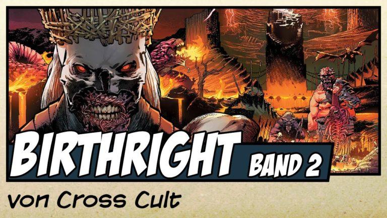Comicvorstellung: Birthright Band 2 – Der Ruf des Abenteuers von Cross Cult (Video)