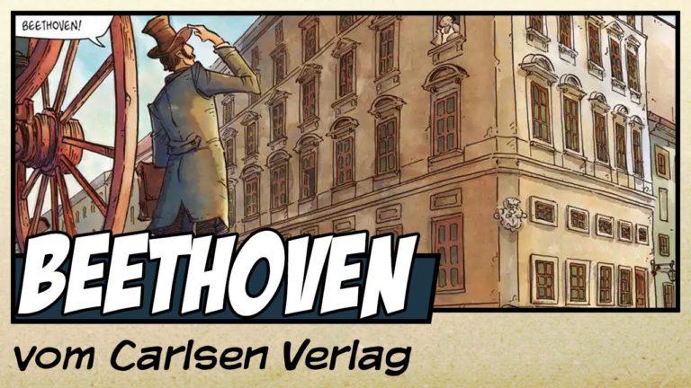 Comicvorstellung: Beethoven – Unsterbliches Genie vom Carlsen Verlag (Video)