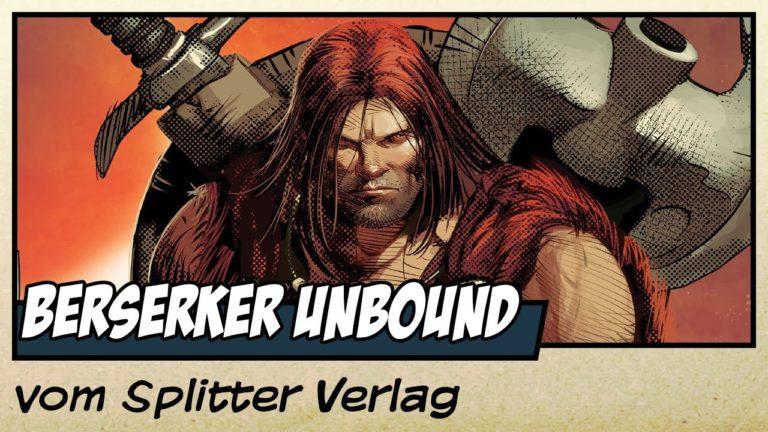 Comicvorstellung: Berserker Unbound vom Splitter Verlag (Video)