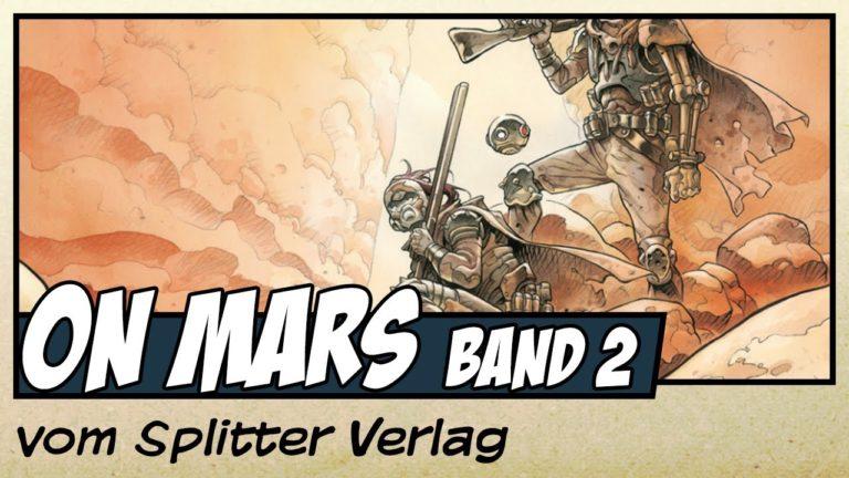 Comicvorstellung: ON MARS_ Band 2 – Einzelkämpfer vom Splitter Verlag
