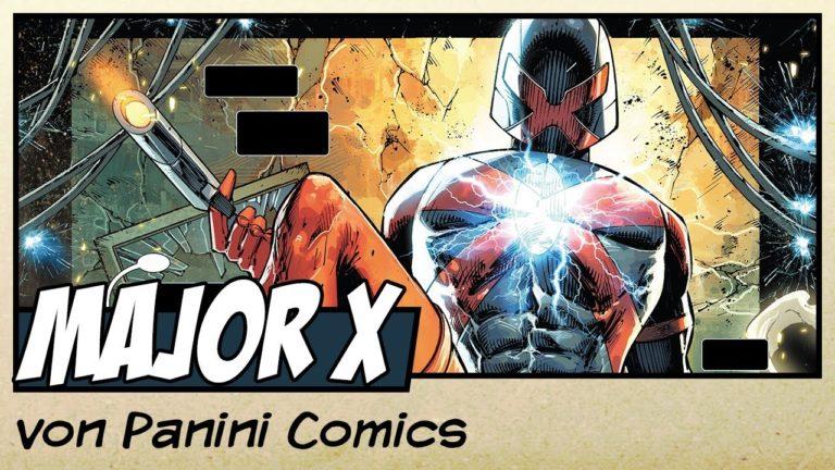 Comicvorstellung: Major X von Panini Comics (Video)