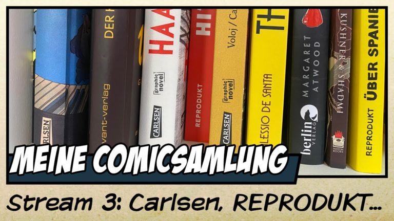 Meine Comicsammlung: Carlsen, Egmont, REPRODUKT, avant, Zwerchfell und Co. (Video)