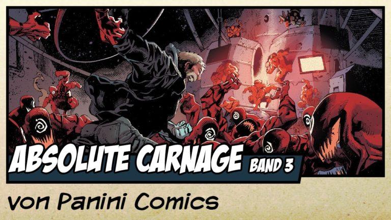 Comicvorstellung: Absolute Carnage – Band 3 von Panini Comics (Video)