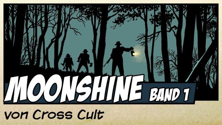 Comicvorstellung: Moonshine Band 1 – Familiengeheimnisse von Cross Cult