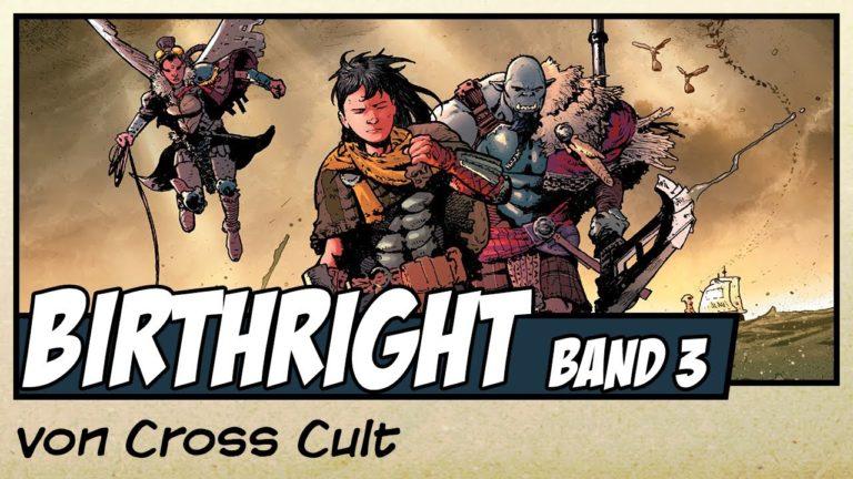 Comicvorstellung: Birthright Band 3 – Verbündete und Feinde von Cross Cult (Video)