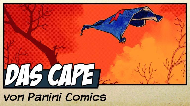 Comicvorstellung: Das Cape von Panini Comics (Video)