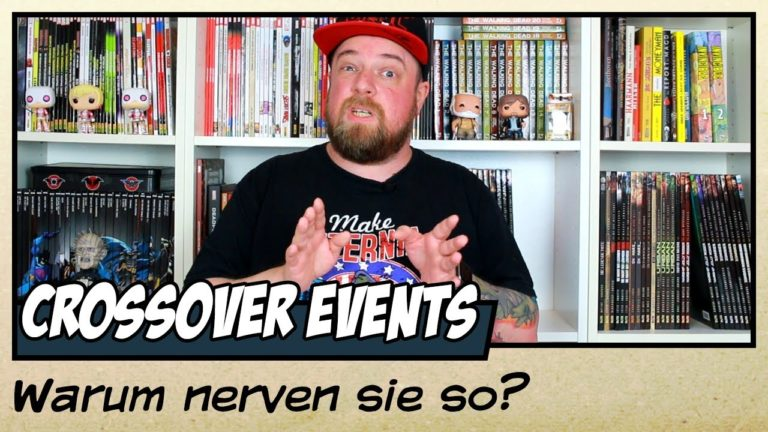 Warum Comic Crossover Events nerven (Video)