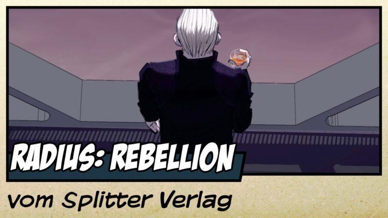 Comicvorstellung: Radius -Rebellion vom Splitter Verlag (Video)
