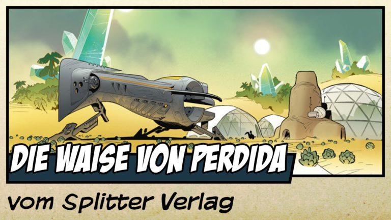 Comicvorstellung: Die Waise von Perdida vom Splitter Verlag (Video)