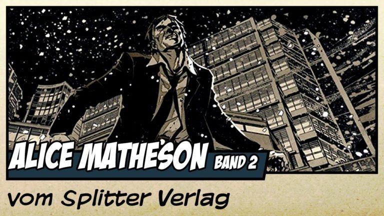 Comicvorstellung: Alice Matheson Band 2 – Der Killer in mir vom Splitter Verlag (Video)