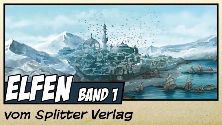 Comicvorstellung: Elfen Band 1 – Der Kristall der Blauelfen vom Splitter Verlag (Video)